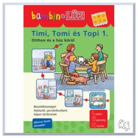 BambinoLÜK TIMI, TOMI ÉS TOPI 1